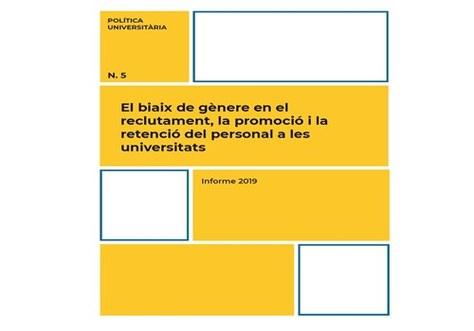 """Informe de la Xarxa Vives d'universitats: """"El biaix de gènere en el reclutament, la promoció i la retenció del personal a les universitats"""""""