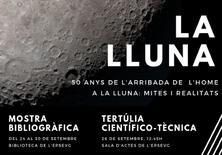 La Lluna: mostra de llibres a la biblioteca i tertúlia: '50 anys de l'arribada de l'home a la Lluna: mites i realitats'