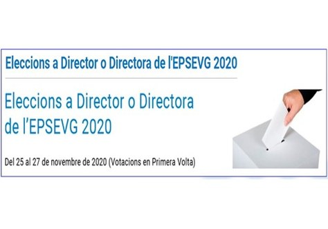 Proclamación provisional de Candidaturas y periodo de reclamaciones - Elecciones a Director /a de la EPSEVG 2020